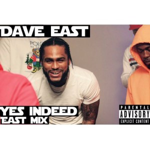 DOWNLOAD MP3: Dave East – Yes Indeed (Remix)