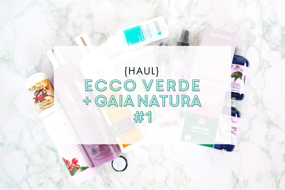 [HAUL] Ecco Verde + Gaia Natura #1