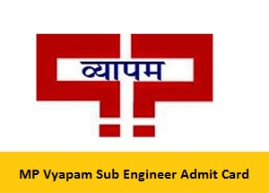 MP Vyapam Sub Engineer Admit Card 2017