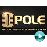 Opole - Krajowy Festiwal Piosenki Polskiej - festiwal piosenki polskiej, całe koncerty online za darmo