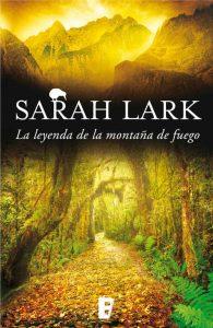 La Leyenda de la montaña de fuego, Sarah Lark