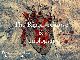 Poster for Performance on February 15, 2019 at Scholes Street Studio, featuring Kevin Sun's The Rigors of Love & Juanma Trujillo's Tablopan