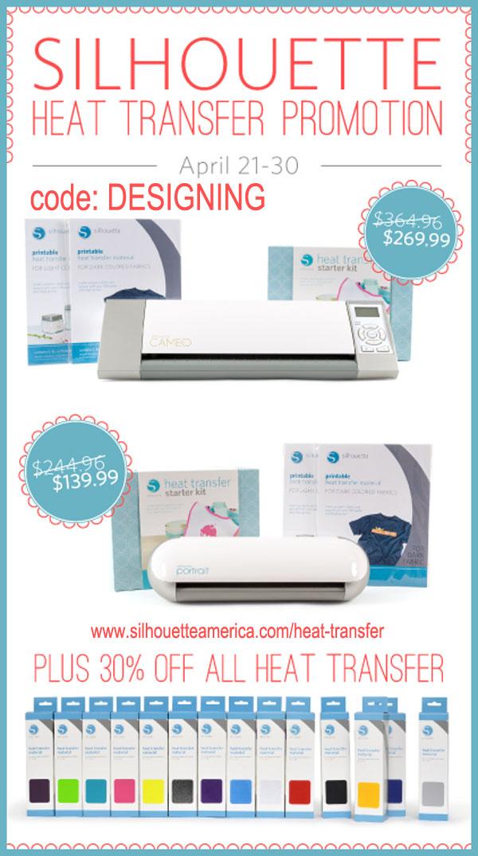Silhouette Sale April 2014 - Save on Heat Transfer Vinyl + Bundles!  | www.silhouetteamerica.com/heat-transfer  code: DESIGNING