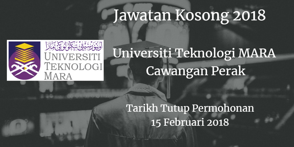 Jawatan Kosong UiTM Cawangan Perak 15 Februari 2018