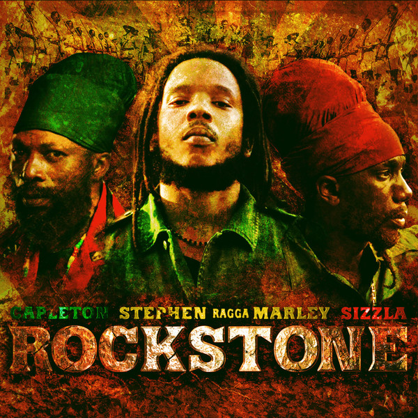 "Stephen ""Ragga"" Marley - Rock Stone (feat. Capleton, Sizzla) - Single Cover"
