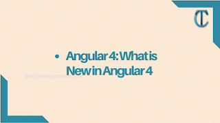 Angular 4: What is New in Angular 4