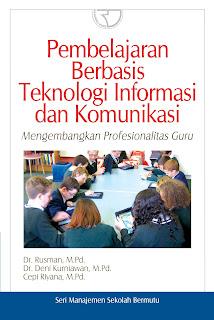 Pembelajaran Berbasis Teknologi Informasi dan Komunikasi Mengembangkan Profesionalisme Guru