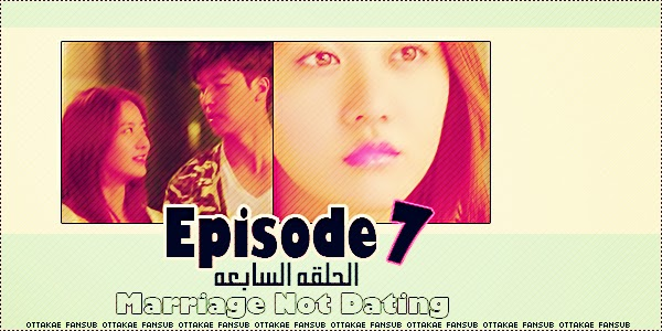 Marriage not hookup ep 7 dailymotion