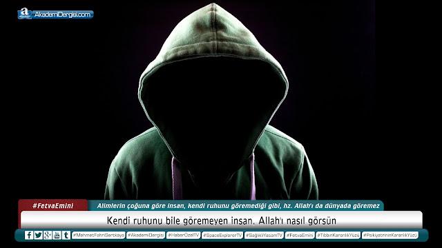 Kendi ruhunu bile göremeyen insan, Allah'ı nasıl görsün? | Mehmet Fahri Sertkaya