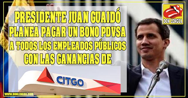 Juan Guaidó planea pagarle a los empleados públicos un buen bono de PDVSA