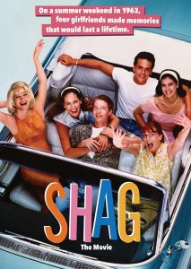 shag the movie Movie info in the summer of '63, four pretty girls spend a wild weekend partying  in myrtle beach before they part company one is getting.