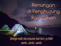Renungan Akhir Ramadhan Ini Buatmu Terharu, Bacalah!