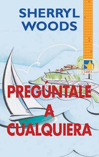 Sherryl Woods - Pregúntale A Cualquiera