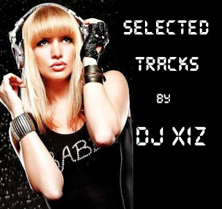 Selected Tracks by Dj XIZ (14.01.2018)