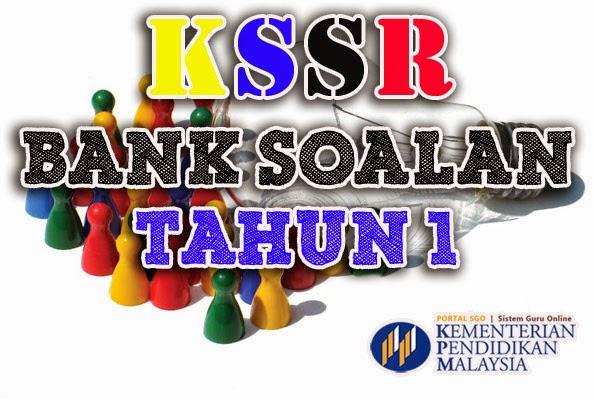 Bank Soalan Tahun 1 KSSR