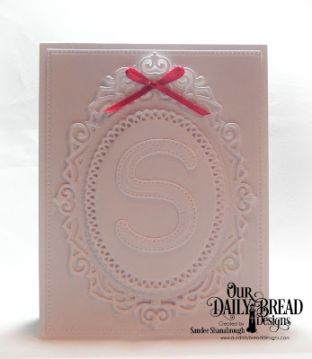 Our Daily Bread Designs Custom Dies: Letter S, Ornate Ovals, Pierced Rectangles