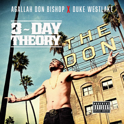 Agallah Don Bishop & Duke Westlake - 3-Day Theory - Album Download, Itunes Cover, Official Cover, Album CD Cover Art, Tracklist
