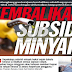 Tidak perlu mansuh subsidi jika kerajaan berhemah