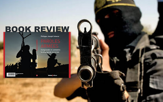 "BOOK REVIEW | ""Paroles Armées"" - Deconstruction of Caliphate's Persuasive Power"