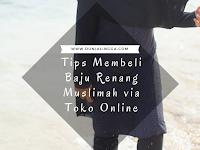 Tips Membeli Baju Renang Muslimah via Toko Online