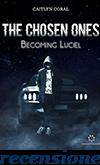 https://virtualkaty.blogspot.com/2019/01/recensione-chosen-ones-becoming-luciel.html