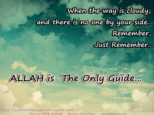 Allah is the only Guide...