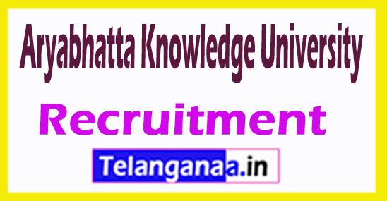 Aryabhatta Knowledge University AKU Recruitment