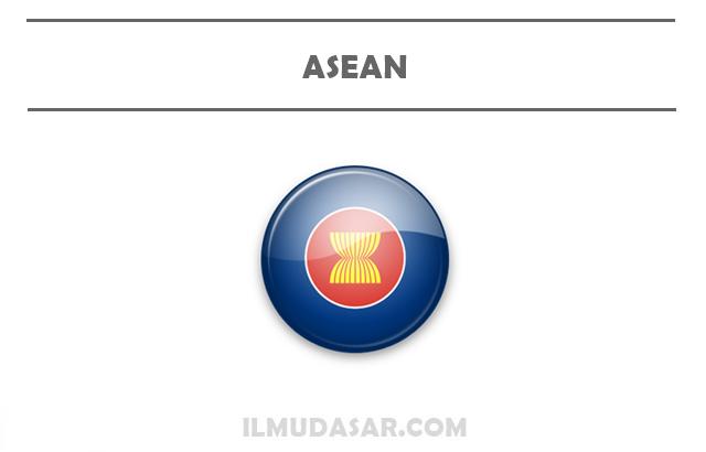 Pengertian ASEAN, Sejarah ASEAN, Tujuan ASEAN, Prinsip ASEAN, Anggota ASEAN