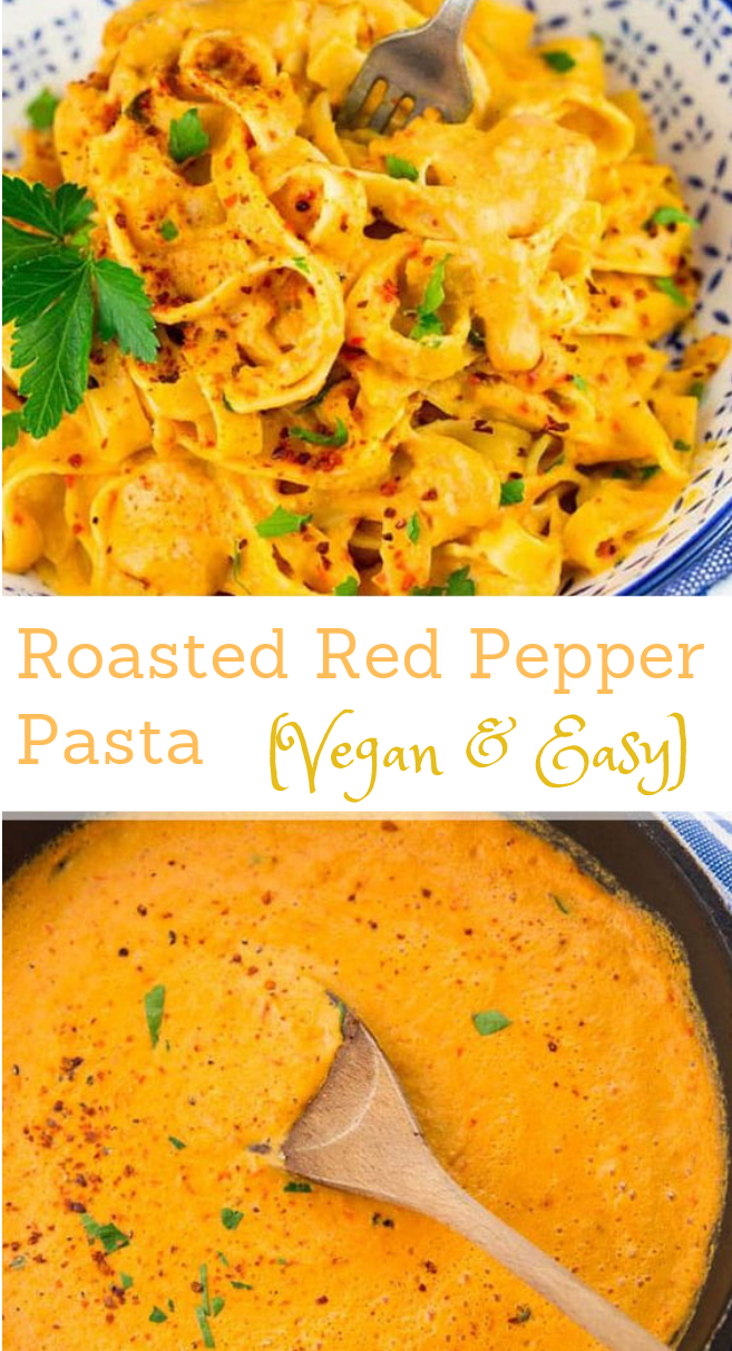 VEGAN ROASTED RED PEPPER PASTA #pasta #vegetarian