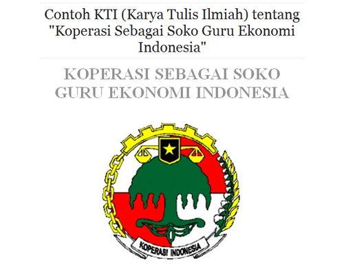 Contoh Makalah Karya Tulis Ilmiah Tentang Koperasi sebagai Soko Guru Ekonomi Indonesia