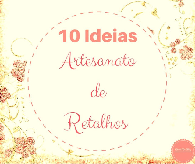 10 Ideias de Artesanato com Retalhos de Tecidos (Reciclagem de Tecidos)