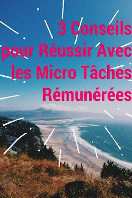 3 Conseils pour Réussir Avec les Micro Tâches Rémunérées
