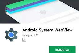 Mengenal Apa Itu Android System WebView Dan Fungsinya
