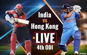 Cricket live IND vs H K,