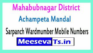 Achampeta Mandal Sarpanch Wardmumber Mobile Numbers List Part I Mahabubnagar District in Telangana State