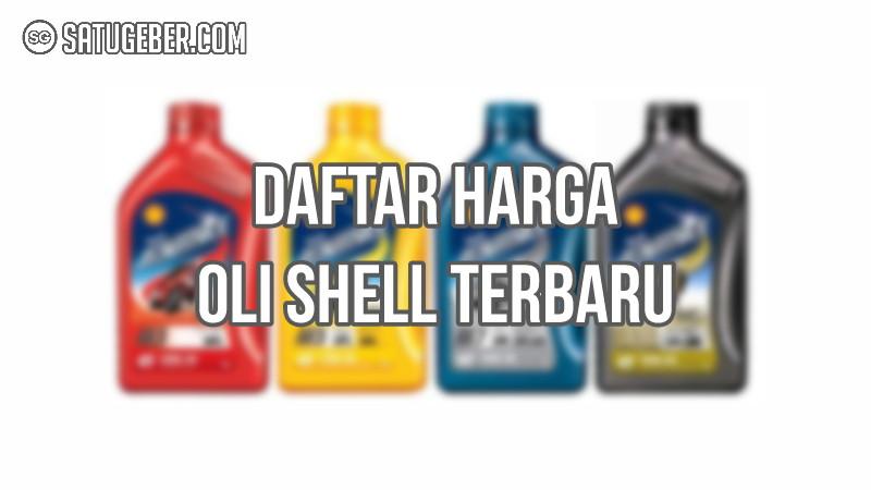 foto dan harga oli Shell di SPBU resmi terbaru