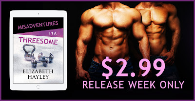 Threesome 2.99 release week Misadventures in a Threesome by Elizabeth Hayley