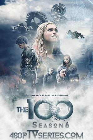 The 100 Season 6 Download All Episode 480p 720p HEVC thumbnail