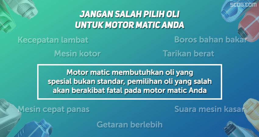 Akibat salah memilih oli untuk motor matic