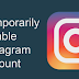 How to Disable A Instagram Account Updated 2019
