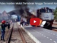 Innalillahi, Beredar Video Tabrakan Avanza Vs Kereta Api, Korban Tewas Terpanggang Dalam Mobil