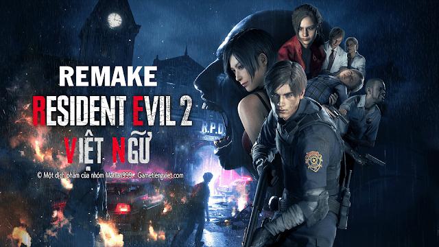 Link Tải Game Resident Evil 2 Remake Việt Hóa ( Resident Evil 2 Remake Free Download )