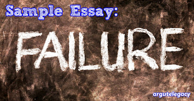 https://argutelegacy.blogspot.com/2019/04/c2-essay-29-failure.html