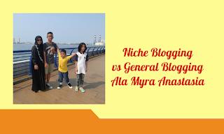 niche blogging vs general blogging