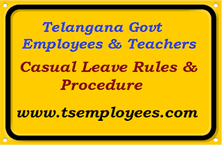 Telangana Casual Leave Rules Teachers Employees for TS Govt