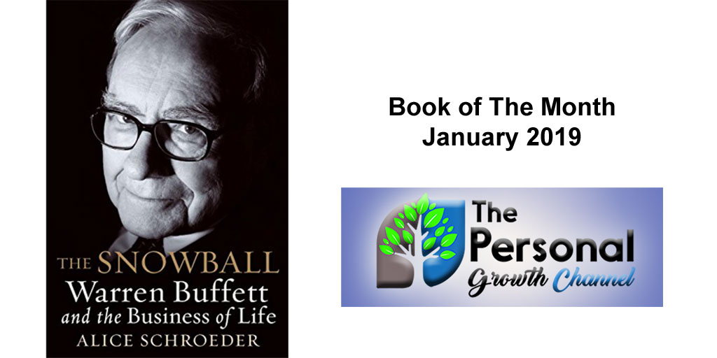 Book of the Month - The Snowball: Warren Buffett and the Business of Life