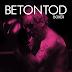 """BETONTOD - pubblicano il video del nuovo singolo """"BOXER"""""""