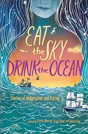 https://www.goodreads.com/book/show/30295497-eat-the-sky-drink-the-ocean