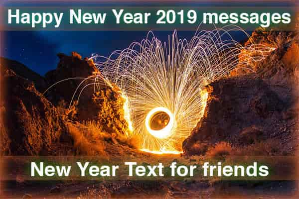 Happy New Year 2019 Messages, New Year Text for Friends
