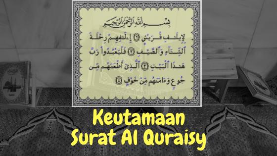 Keutamaan Surat Al-Quraisy, Mencegah Segala Macam Penyakit dan Mengatasi Pantangan Makanan
